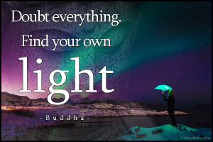 emilysquotes com doubt everything find your own light