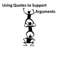 English > Composition > Using Quotes to Support an Argument
