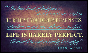 These are the happiness quote the day conscious choice not Pictures