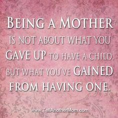 Unfortunately becoming a mother for some means a guaranteed child ...