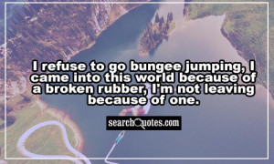 Bungee Jumping Quotes