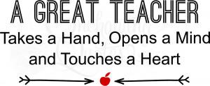 Great Teacher Quotes A great teacher