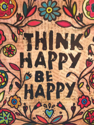 indie, quotes, quotes hipster, text, quotes hipsters, think happy - be ...