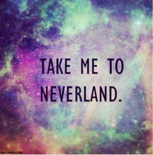 Take Me To Neverland Tumblr Take me to neverland tumblr
