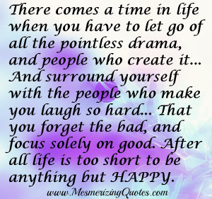 Let go of all the pointless drama & people who create it