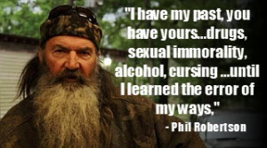 Phil Robertson Quotes Happy Happy Happy Reflected phil robertson's