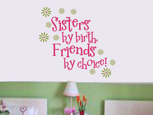 25 Cute Sister Quotes You Will Definitely Love - 22