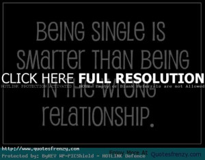 Single Life Quotes - Being Single Life Love Quotes