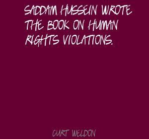 Saddam Hussein Wrote The Book On Human Rights Violations Curt