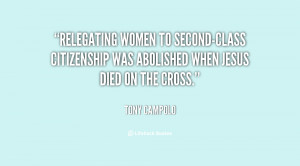 Relegating women to second-class citizenship was abolished when Jesus ...