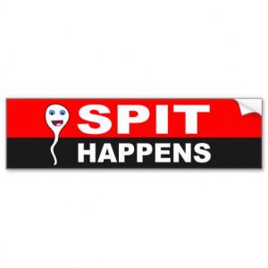 funny_sperm_cartoon_spit_happens_bumper_sticker ...