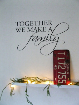 great quote for blended families~ thought of you Britt & Chris. :)