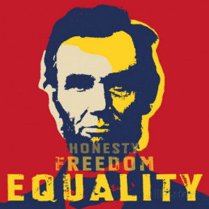 Abraham Lincoln: Honesty, Freedom, Equality Art Print