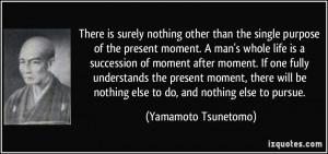 More Yamamoto Tsunetomo Quotes