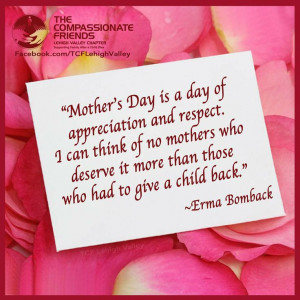 Bereaved Mothers Quote from Erma Bombeck Mothers Grief over the loss ...