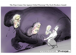 Koch Brothers. The Pope