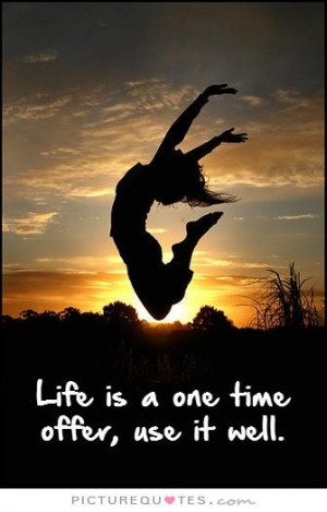 ... Quotes About Life Enjoy Life Quotes Carpe Diem Quotes One Life Quotes