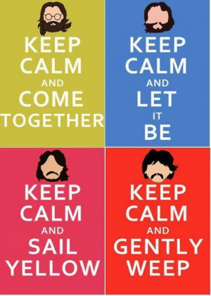 ... beatles The Beatles, Inspiration, Stuff, Quotes, Keep Calm Poster, Fab