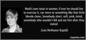 Exercise Quotes For Women Mark's own taste in women,