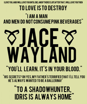 Jace Herondale Quotes Jace!!!. read moreshow less. '