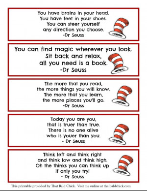 Click the image above or on the printable Dr Seuss quote bookmarks ...