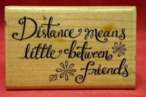 ... quotes over distance friendship quotes over distance friendship quotes