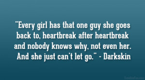 Every girl has that one guy she goes back to, heartbreak after ...