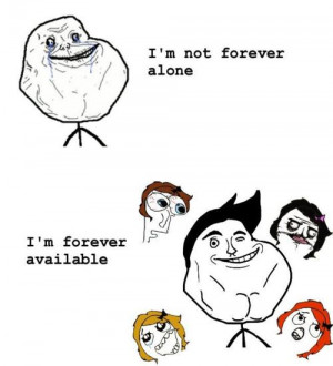 forever alone positive thinking