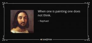 Raphael Quotes