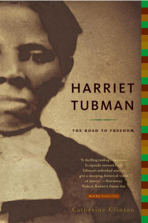 ... of Harriet Tubman and the Underground Railroad | News | Biographile