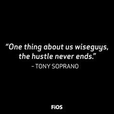 Tony Soprano Quotes Tony soprano quote the