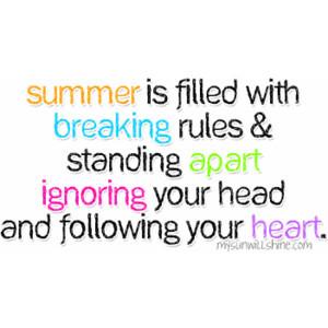 Summer quotes image by mysunwillshine on Photobucket