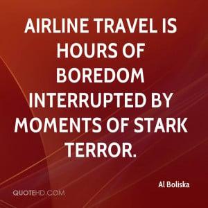 Al Boliska Travel Quotes