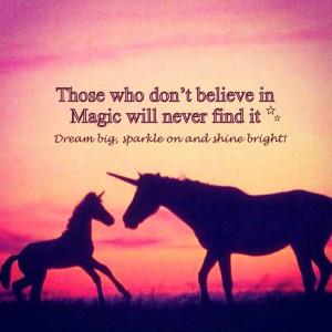 ... big, Shine bright and Sparkle on ♡ #quote #inspiration #unicorn