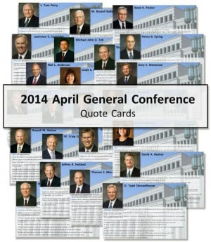 Quote cards April 20414 General conference @Chris Amy Slama to be a ...