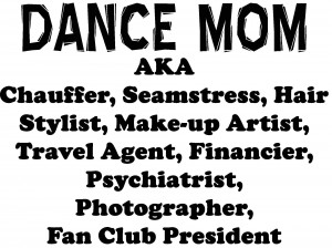 Dance Mom Sayings