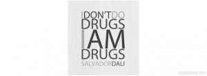 Don't Do Drugs Quote Facebook Cover