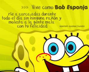 bob esponja citas espanol q spanish quotes tenia que hacerlo xd no me ...
