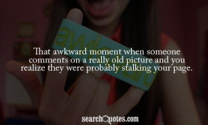 That Awkward Moment Funny Sayings