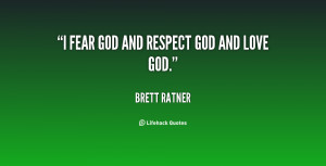 quote-Brett-Ratner-i-fear-god-and-respect-god-and-137818_2.png