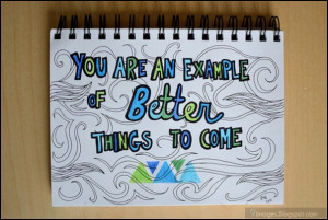 quote-you-are-an-example-of-better-things-to-come.jpg