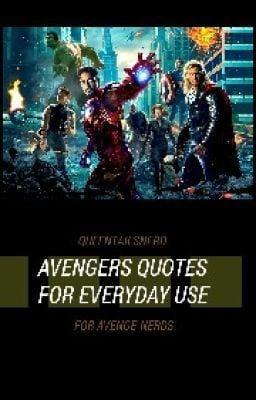 Avengers Quotes For Everyday Use