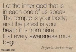 Laissez le Dieu intérieur présent en chacun d'entre nous parler. Le ...