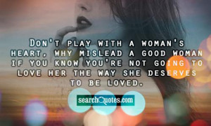 Womans Day Quote Dont Take Good Woman For Granted Quotes