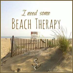 need some beach therapy!! Absolutely!