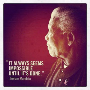 Nelson Mandela - Quote Image: Impossible