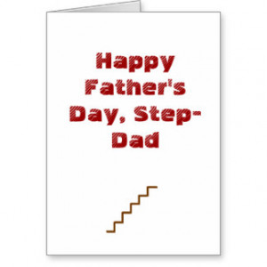 Happy Fathers Day Quotes For Stepfathers