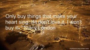 STACY LONDON QUOTES buzzquotes.com
