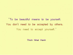 Means To Be Yourself. You Don't Need To Be Accepted By Others ...