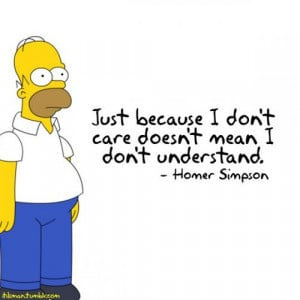 Homer understands how I feel about my job in customer service.